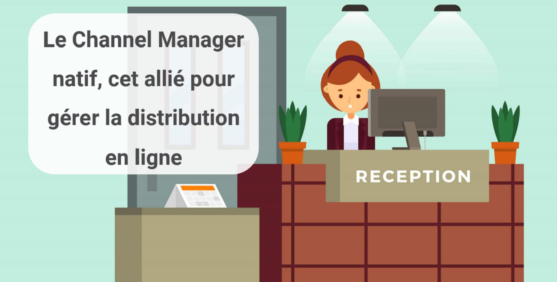 Quelle est la différence entre un Channel Manager connecté et un Channel Manager natif au PMS? Découvrez-la dans cet article écrit du point de vue d'experts hôteliers…